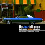 The Jazz Influence (Electronic Jazz Compiled By Kevin Yost) by Various Artists