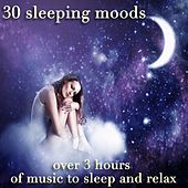 30 Sleeping Moods (Over 3 Hours of Music to Sleep and Relax) de Various Artists