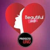 Beautiful Lady de Proyecto Uno