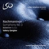 Rachmaninov: Symphony No. 3 - Balakirev: Russia by Valery Gergiev