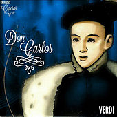 Don Carlos, Verdi, Grandes Óperas de Various Artists