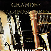 Antonio Vivaldi, Grandes Compositores by Various Artists