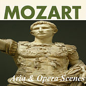 Mozart - Arias & Opera Scenes by Various Artists
