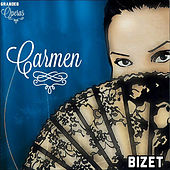 Carmen, Bizet, Grandes Óperas by Various Artists