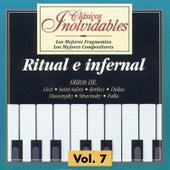 Clásicos Inolvidables Vol. 7, Ritual e Infernal by Various Artists