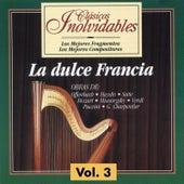 Clásicos Inolvidables Vol. 3, La Dulce Francia by Various Artists