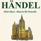Händel - Water Music - Music to the Fireworks by Slovak Chamberorchestra