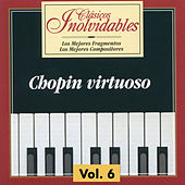 Clásicos Inolvidables Vol. 6, Chopin Virtuoso by Various Artists