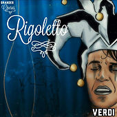 Rigoletto, Verdi, Grandes Óperas de Various Artists