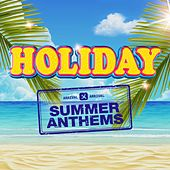 Holiday - Summer Anthems by Various Artists
