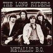 Metallic B.O. de The Long Ryders