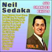 Neil Sedaka Sus Grandes Ëxitos Vol. 2 by Neil Sedaka