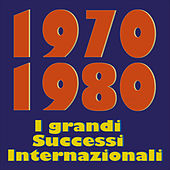 1970  1980   I grandi Successi Internazionali by Various Artists
