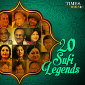 20 Sufi Legends by Various Artists