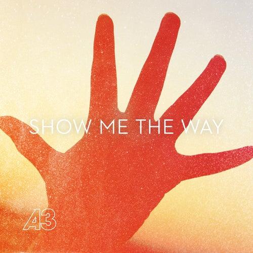 Show Me the Way to Love von A3
