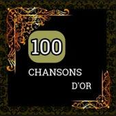 100 Chansons d'or von Various Artists
