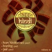 Classic Hindi Soundtracks, Hum Hindustani  (1960), Humlog (1951), Jaal (1952), Volume 39 by Various Artists