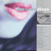 Mexican Divas, Vol. 2 by Various Artists