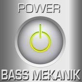 Power de Bass Mekanik