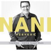Nani Azevedo by Nani Azevedo