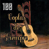 100 Coplas de Siempre von Various Artists