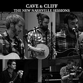The New Nashville Sessions - Cave & Cliff by Cave