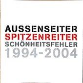 Aussenseiter Spitzenreiter 1994 - 2004 by Schönheitsfehler