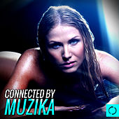 Connected by Muzika von Various Artists