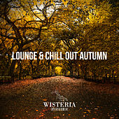 Lounge & Chill out Autumn by Various Artists
