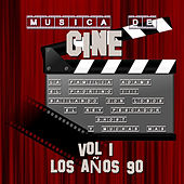 Música de Cine Vol.1 los Años 90 by Various Artists