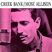 Creek Bank (Remastered) de Mose Allison