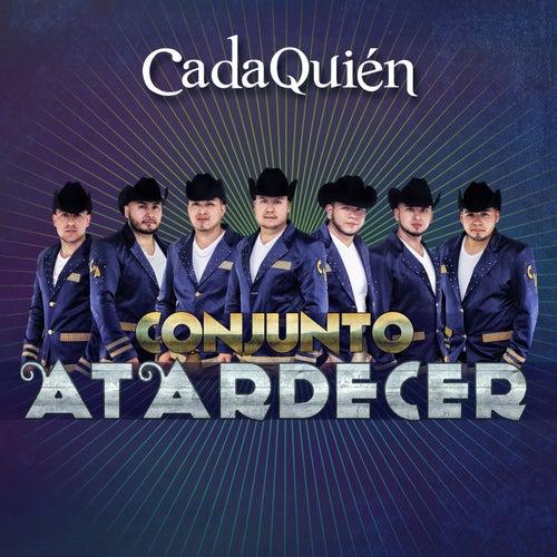Cada Quien by Conjunto Atardecer