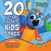20 All-Time Favorite Kids Songs de Raggs