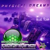 Blue Tear by Physical Dreams