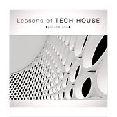Lessons of Techhouse, Vol. 1 by Various Artists