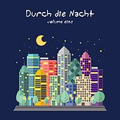 Durch die Nacht, Vol. 1 de Various Artists