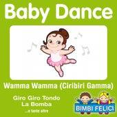 Baby Dance, Wamma wamma (I balli di gruppo più divertenti) von Various Artists