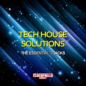 Tech House Solutions (The Essential Tracks) by Various Artists