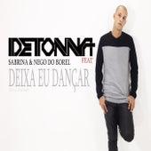 Deixa eu dançar von Dj Detonna