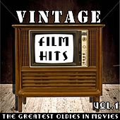 Vintage Film Hits (The Greatest Oldies In Movies, Vol.1) di Various Artists