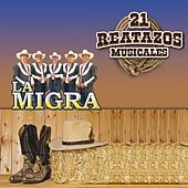 21 Reatazos Musicales by La Migra