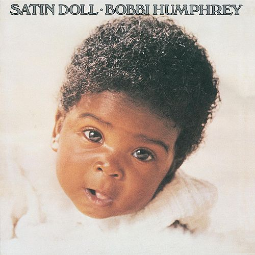 Satin Doll by Bobbi Humphrey