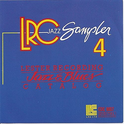 LRC Jazz Sampler : Volume 4 & 5 by Various Artists