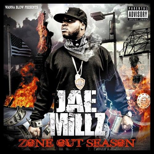 Zone Out Season by Jae Millz