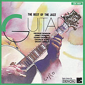 The Best of the Jazz Guitar by Various Artists