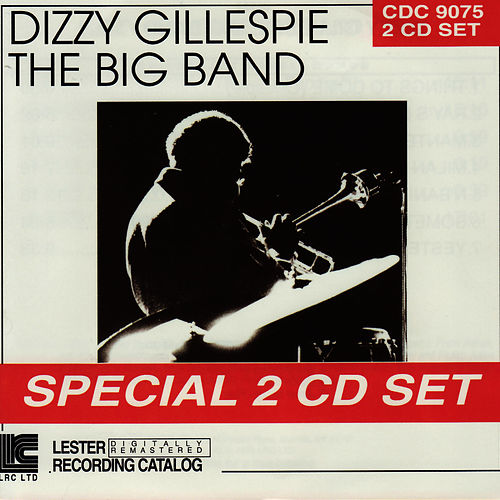 Dizzy Gillespie Big Band : 1962 by Dizzy Gillespie