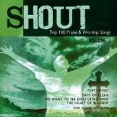 Shout! - Top 100 Praise & Worship Songs Volume 3 by Ingrid DuMosch