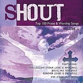 Shout! - Top 100 Praise & Worship Songs Volume 5 by Ingrid DuMosch