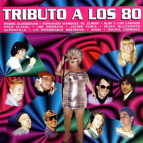 Tributo A Los 80 by Various Artists