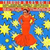 Tributo A Los 80 II by Various Artists